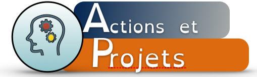 Actions et projets